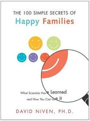 100 Simple Secrets of Happy Families by David Niven