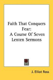 Cover of: Faith That Conquers Fear | J. Elliot Ross