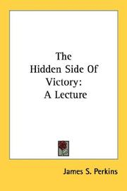 Cover of: The Hidden Side Of Victory | James S. Perkins