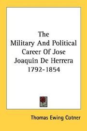 Cover of: The Military And Political Career Of Jose Joaquin De Herrera 1792-1854