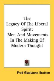 Cover of: The legacy of the liberal spirit