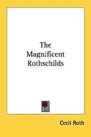 Cover of: The magnificent Rothschilds