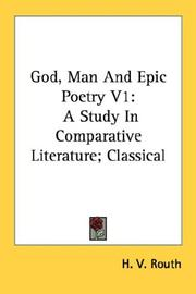 Cover of: God, Man And Epic Poetry V1 | H. V. Routh