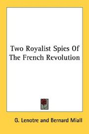 Cover of: Two royalist spies of the French revolution