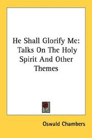 Cover of: He Shall Glorify Me: Talks On The Holy Spirit And Other Themes