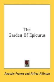 The garden of Epicurus by Anatole France