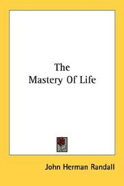Cover of: The Mastery Of Life
