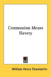 Cover of: Communism Means Slavery
