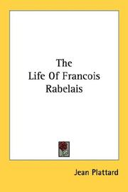 Cover of: The life of Fran  ʹcois Rabelais