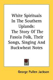 White spirituals in the southern uplands by George Pullen Jackson