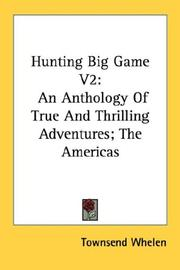 Cover of: Hunting Big Game V2