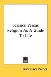 Cover of: Science Versus Religion As A Guide To Life