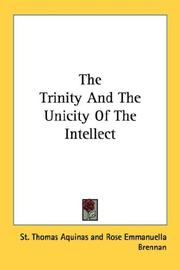 Cover of: The Trinity And The Unicity Of The Intellect by Thomas Aquinas