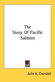 Cover of: The Story Of Pacific Salmon