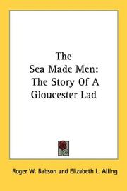 Cover of: The Sea Made Men | Roger W. Babson