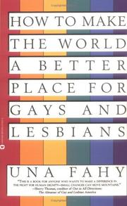 Cover of: How to make the world a better place for gays and lesbians