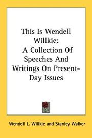 Cover of: This Is Wendell Willkie | Wendell L. Willkie