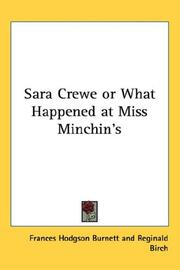 Cover of: Sara Crewe or What Happened at Miss Minchin's