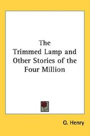 Cover of: The trimmed lamp, and other stories of the four million