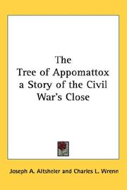 Cover of: The Tree of Appomattox a Story of the Civil War's Close