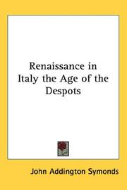 Cover of: Renaissance in Italy the Age of the Despots