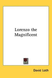 Cover of: Lorenzo the Magnificent | David Loth