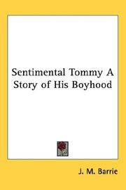 Cover of: Sentimental Tommy A Story of His Boyhood