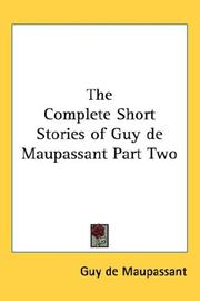 Cover of: The Complete Short Stories of Guy de Maupassant Part Two