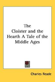 Cover of: The Cloister and the Hearth A Tale of the Middle Ages