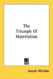 Cover of: The Triumph Of Materialism | Joseph McCabe