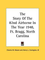 Cover of: The Story Of The 82nd Airborne In The Year 1948, Ft. Bragg, North Carolina |