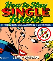 Cover of: How to stay single forever