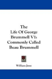 Cover of: The Life Of George Brummell V1 | William Jesse