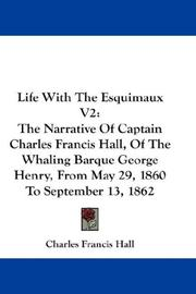 Cover of: Life With The Esquimaux V2 | Charles Francis Hall