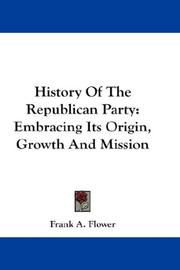 Cover of: History Of The Republican Party | Frank A. Flower