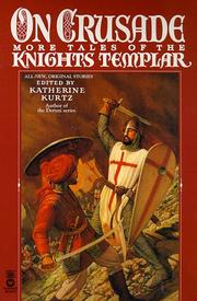 Cover of: On Crusade: More Tales of the Knights Templar