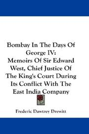 Cover of: Bombay In The Days Of George IV | Frederic Dawtrey Drewitt