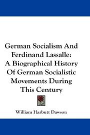 Cover of: German Socialism And Ferdinand Lassalle | William Harbutt Dawson