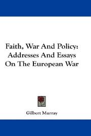 Cover of: Faith, War And Policy | Gilbert Murray