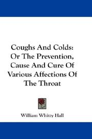 Cover of: Coughs And Colds | William Whitty Hall