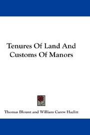 Cover of: Tenures Of Land And Customs Of Manors | Thomas Blount