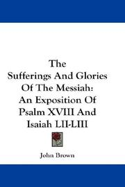 Cover of: The Sufferings And Glories Of The Messiah | John Brown