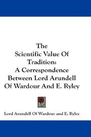 Cover of: The Scientific Value Of Tradition | Lord Arundell Of Wardour