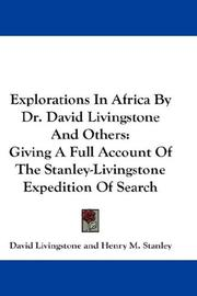 Cover of: Explorations In Africa By Dr. David Livingstone And Others | David Livingstone