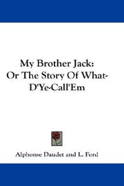 Cover of: My Brother Jack: Or The Story Of What-D'Ye-Call'Em