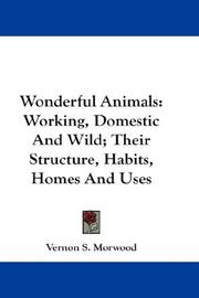 Cover of: Wonderful Animals | Vernon S. Morwood