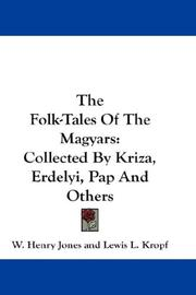 Cover of: The Folk-Tales Of The Magyars |