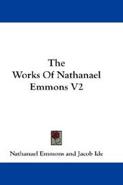 Cover of: The Works Of Nathanael Emmons V2