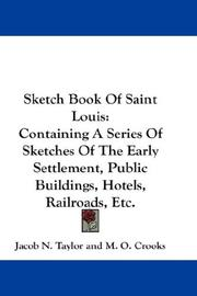 Cover of: Sketch Book Of Saint Louis | Jacob N. Taylor