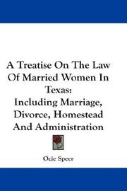 Cover of: A Treatise On The Law Of Married Women In Texas